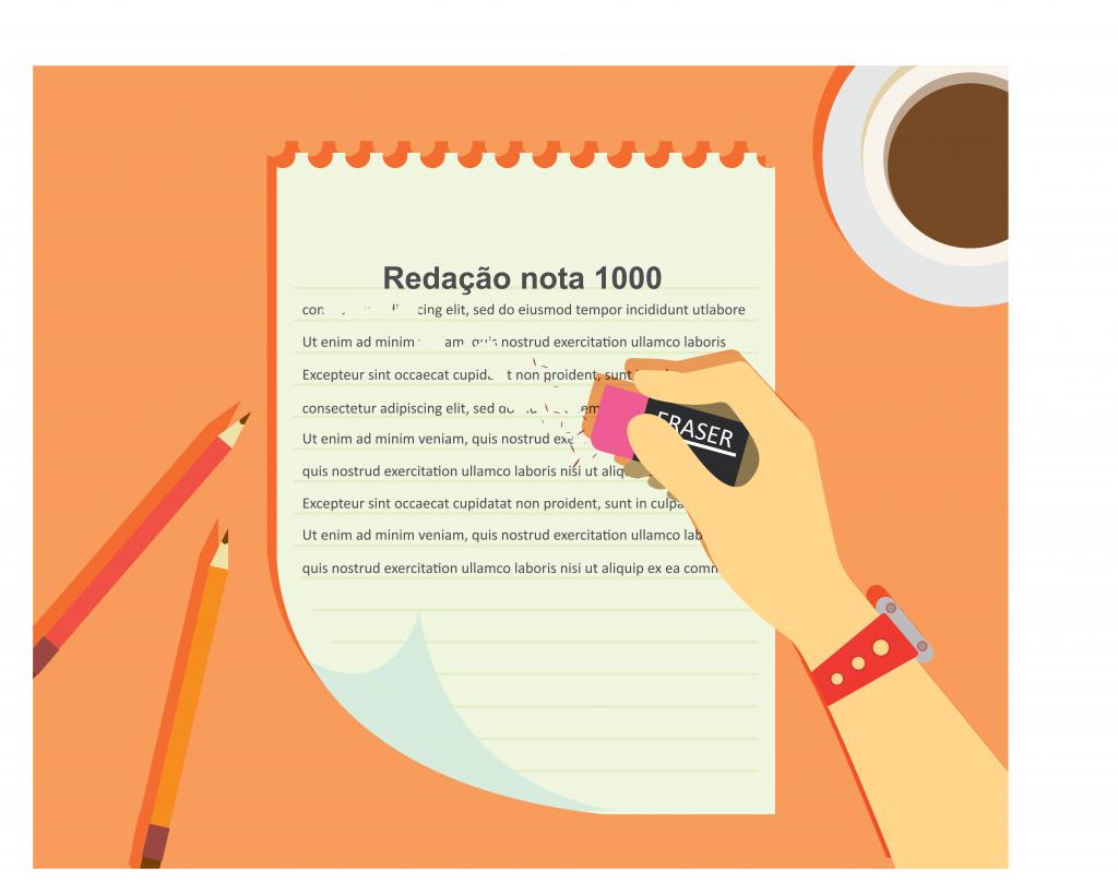 """Uma folha de papel sobre a mesa tem escrito o título """"redação nota 1000"""". Sobre o papel, há uma mão segurando uma borracha e apagando o texto escrito nele. Há, ainda, dois lápis e uma xícara de café sobre a mesa."""